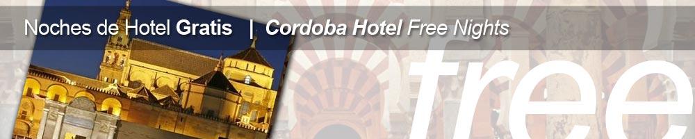Noches de hotel gratis y hoteles gratis en Cordoba con tu CordobaPASS